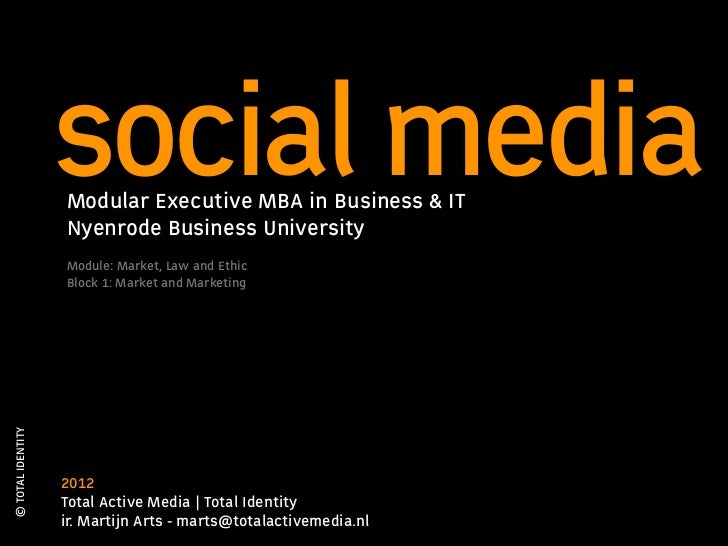 social media                   Modular Executive MBA in Business & IT                   Nyenrode Business University      ...