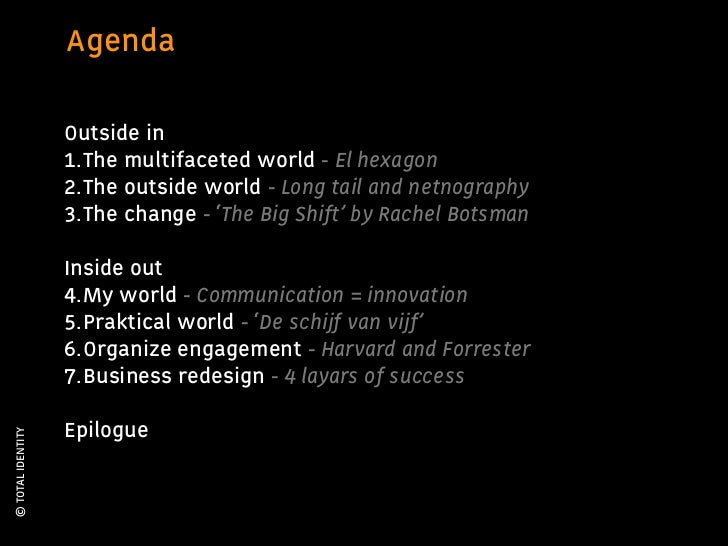 Agenda                   Outside in                   1.The multifaceted world - El hexagon                   2.The outsid...