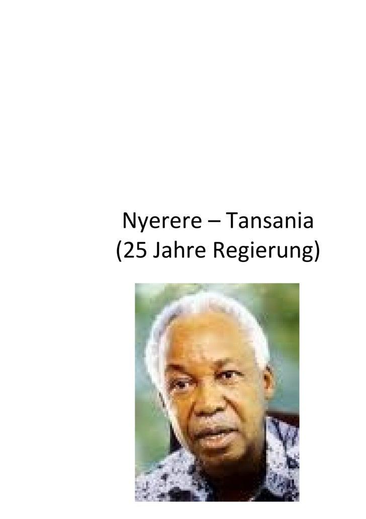 Nyerere – Tansania (25 Jahre Regierung)