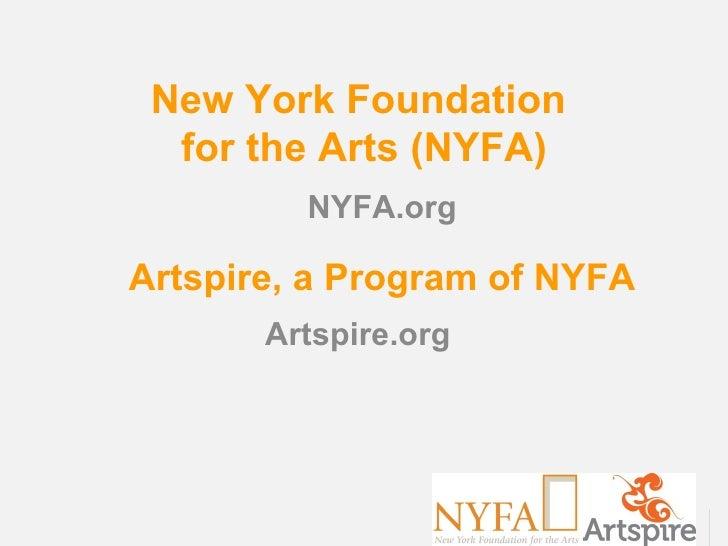 New York Foundation  for the Arts (NYFA)         NYFA.orgArtspire, a Program of NYFA       Artspire.org