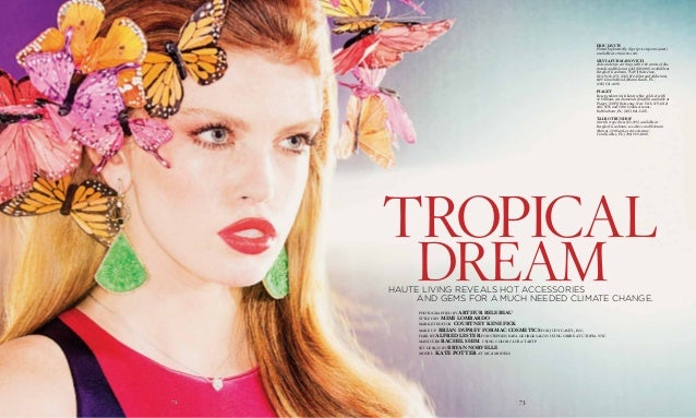 72 7372 dream tropical photographed by Arthur Belebeau styled by Mimi Lombardo market editor Courtney Kenefick make up Bri...