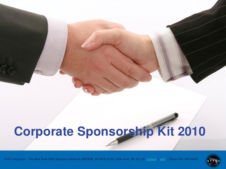 Corporate Sponsorship Kit 2010 2010 Corporate - The New York Film Exposure Network (NYFEN) PO BOX 8193, New York, NY 10116...
