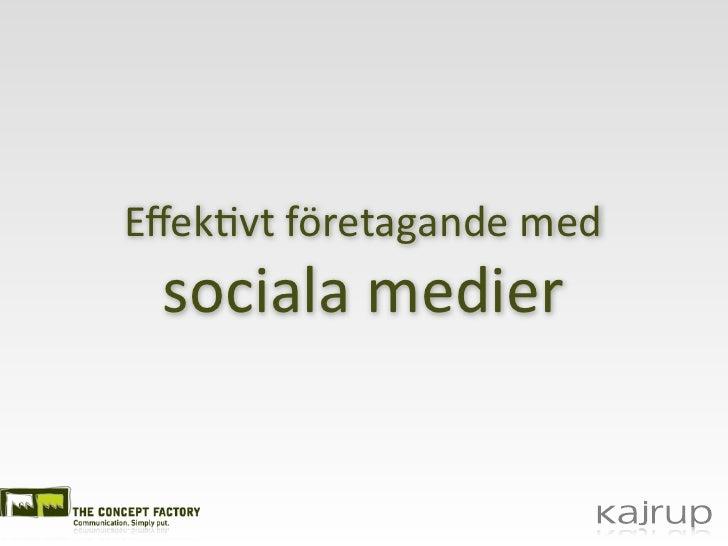 Effek%vt företagande med  sociala medier