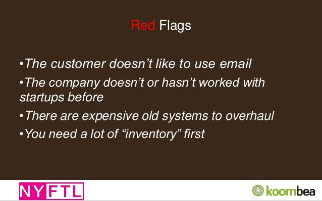 Fake Red Flags •The company or enterprise wants you to meet or work with their accelerator or lab •Diligence around compan...