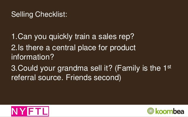 Tips for Selling: •Don't be afraid to cold call •If you don't want to tell strangers what you are doing, its not a big eno...