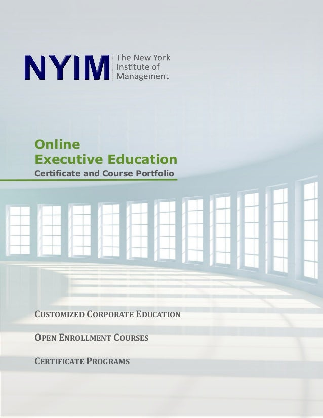 OnlineExecutive EducationCertificate and Course PortfolioCUSTOMIZED CORPORATE EDUCATIONOPEN ENROLLMENT COURSESCERTIFICATE ...