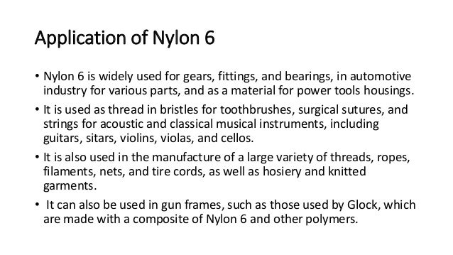 What are the uses of nylon?