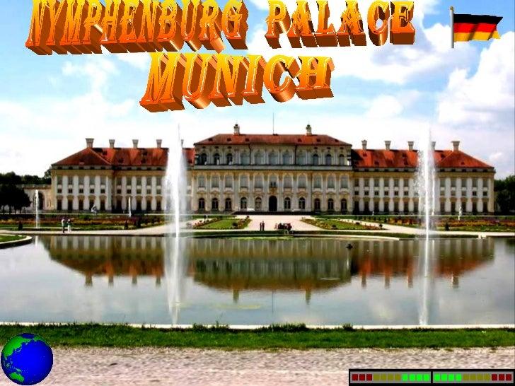 MUNICH NYMPHENBURG  PALACE