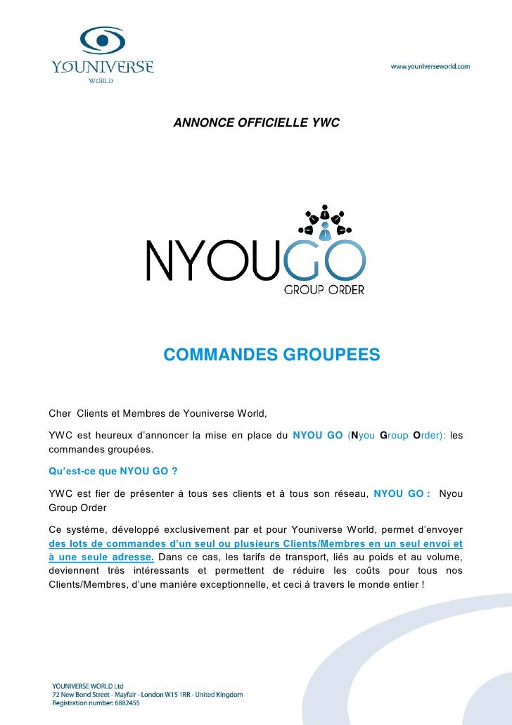 ANNONCE OFFICIELLE YWC                            COMMANDES GROUPEES   Cher Clients et Membres de Youniverse World,  YWC e...