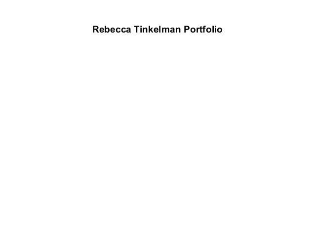 Rebecca Tinkelman Portfolio