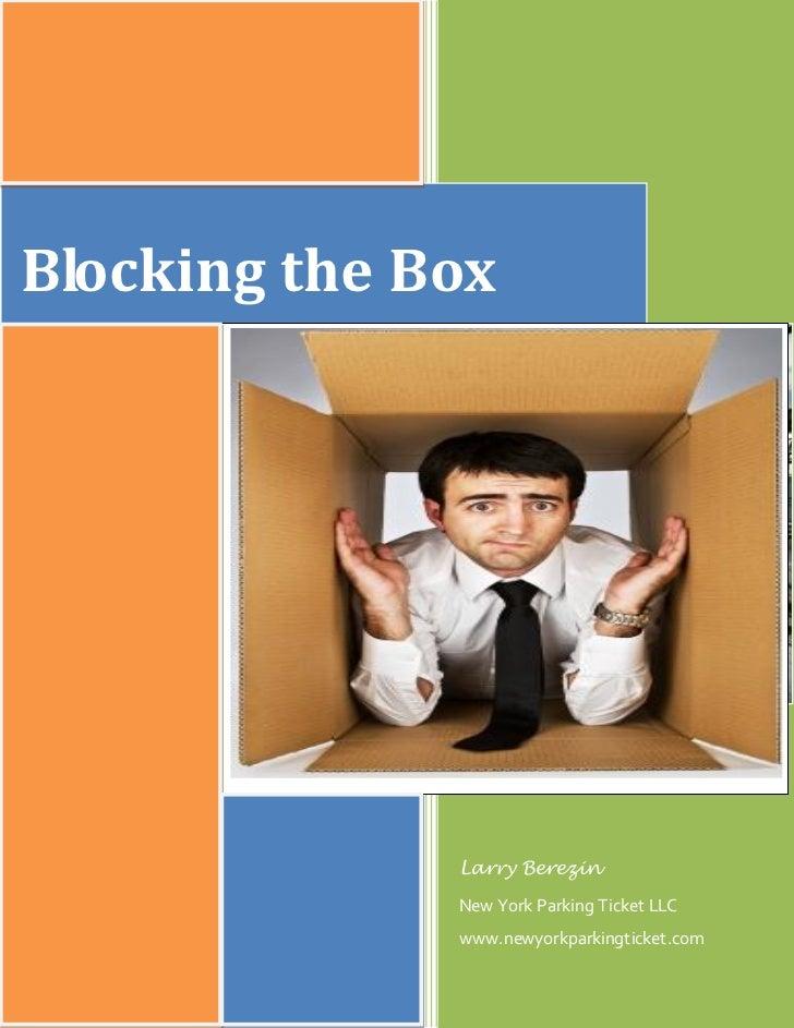 Blocking the Box                   Larry Berezin               New York Parking Ticket LLC               www.newyorkparkin...