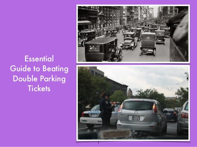Essential  Guide to Beating  Double Parking  Tickets  1