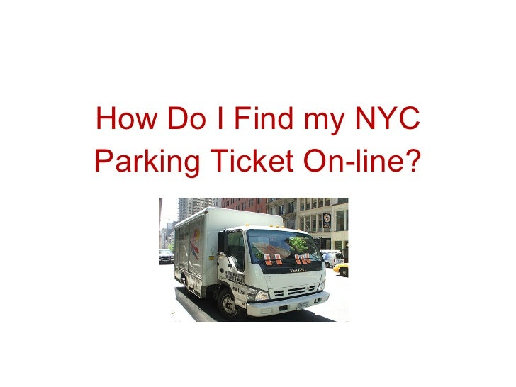 How Do I Find my NYC Parking Ticket On-line?