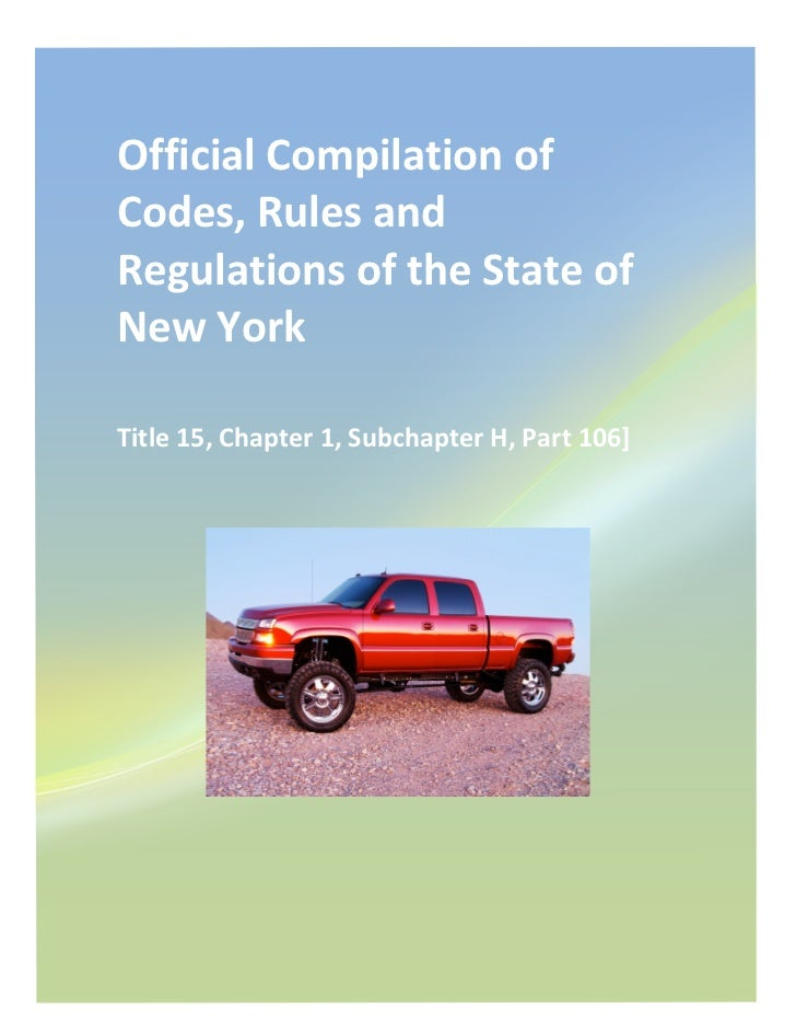 Official Compilation of Codes, Rules and Regulations of the State of New York  Title 15, C...