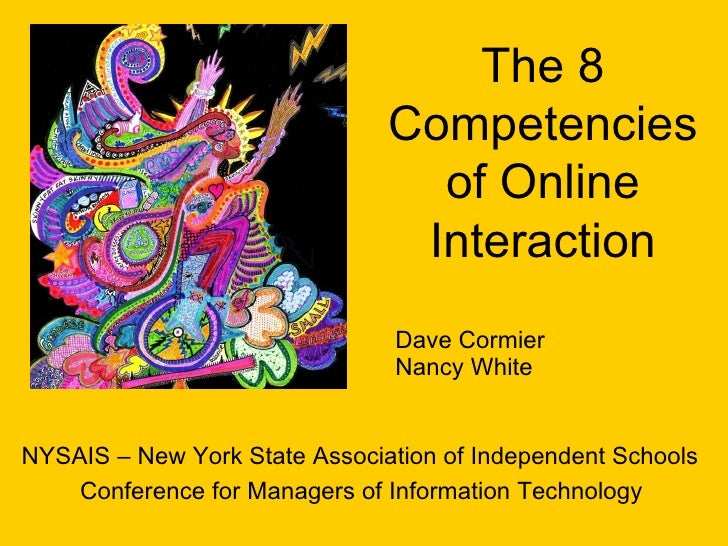 The 8 Competencies of Online Interaction NYSAIS – New York State Association of Independent Schools Conference for Manager...