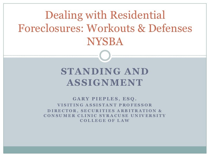 STANDING AND ASSIGNMENT<br />Gary Pieples, Esq.<br />Visiting Assistant Professor <br />Director, Securities Arbitration &...