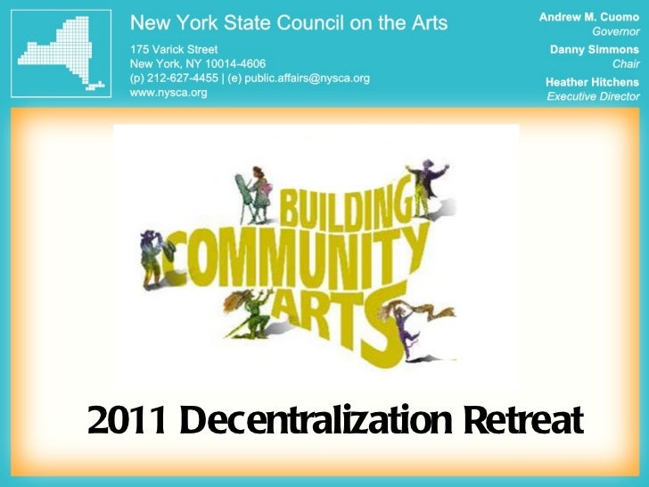 2011 Decentralization Retreat