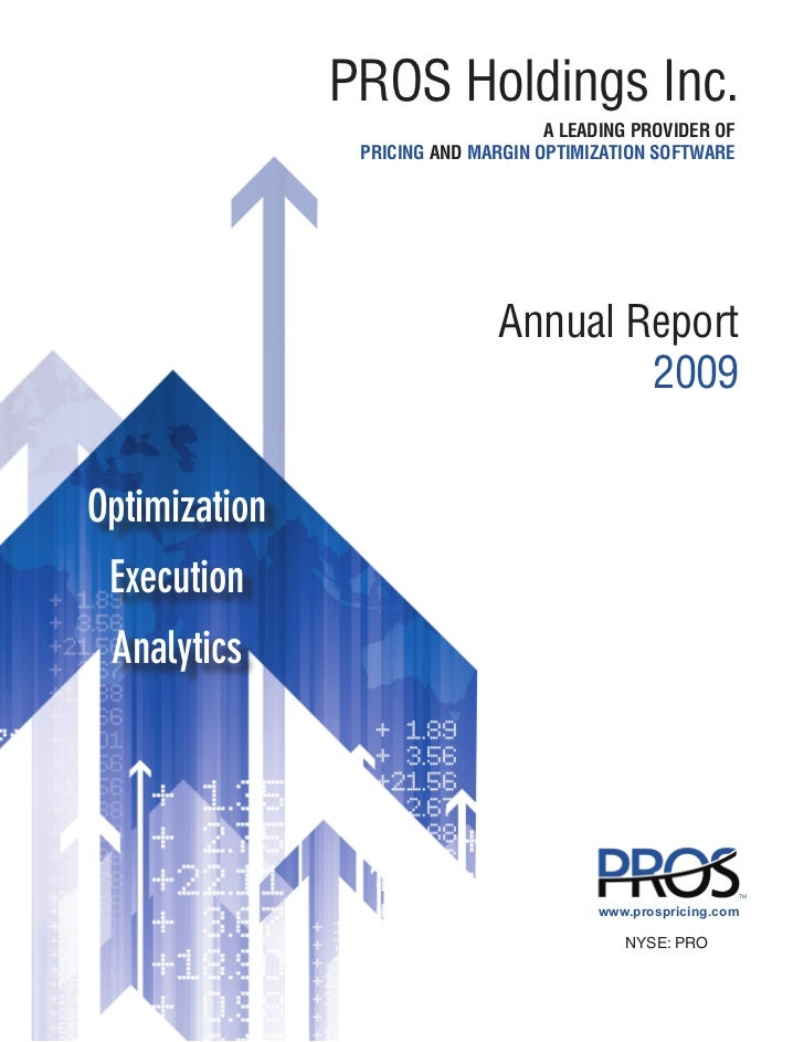 PROS Holdings Inc.                                    A LEADING PROVIDER OF                PRICING AND MARGIN OPTIMIZATION...
