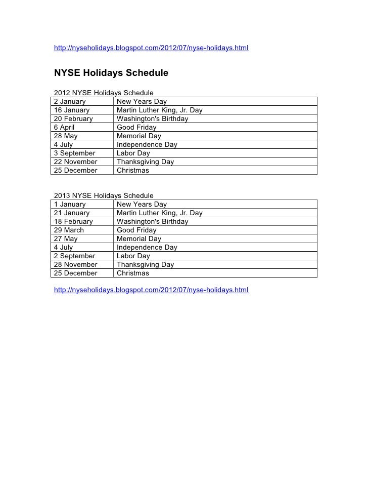 http://nyseholidays.blogspot.com/2012/07/nyse-holidays.htmlNYSE Holidays Schedule2012 NYSE Holidays Schedule2 January     ...