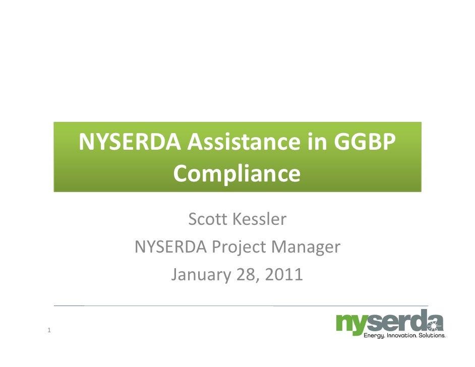 NYSERDAAssistanceinGGBP          Compliance              ScottKessler        NYSERDAProjectManager        NYSERDA P...