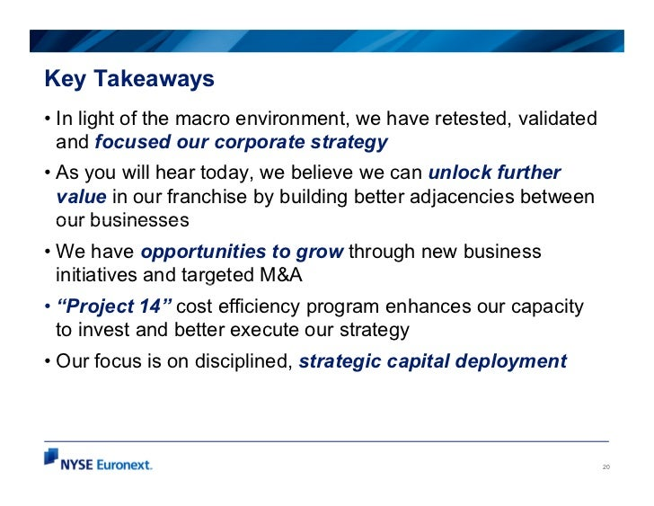 Key Takeaways• In light of the macro environment, we have retested, validated  and focused our corporate strategy• As you ...