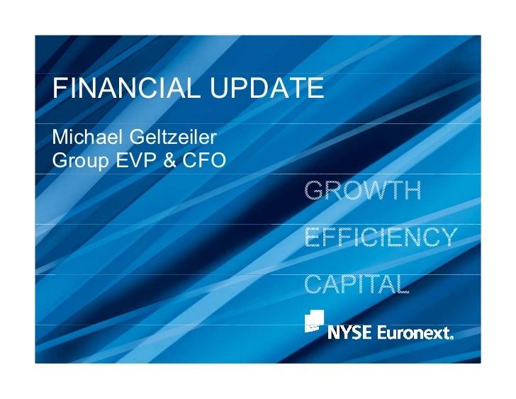 FINANCIAL UPDATEMichael GeltzeilerGroup EVP & CFO