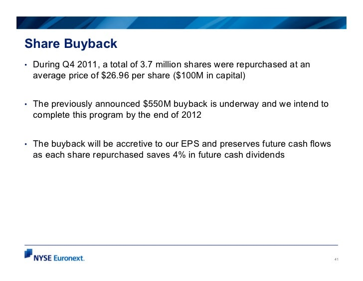 Share Buyback•   During Q4 2011, a total of 3.7 million shares were repurchased at an    average price of $26.96 per share...
