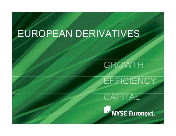 EUROPEAN DERIVATIVES
