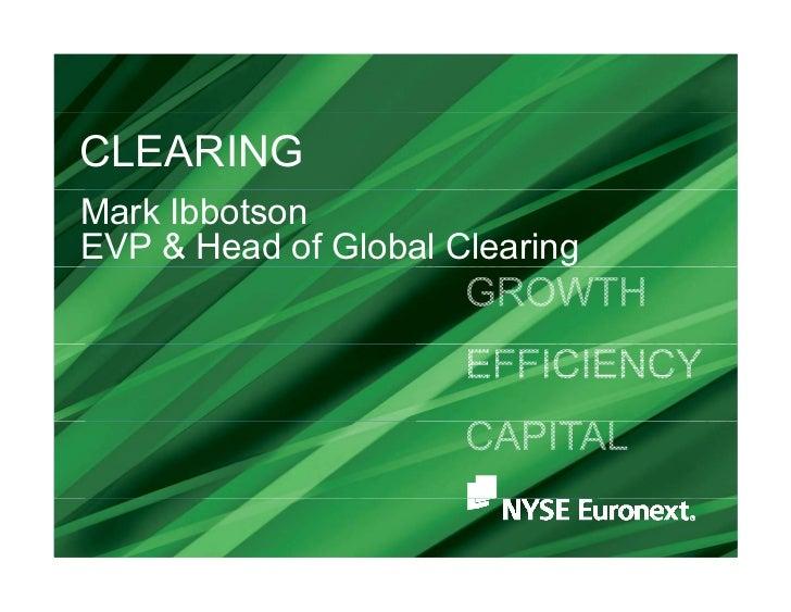 CLEARINGMark IbbotsonEVP & Head of Global Clearing