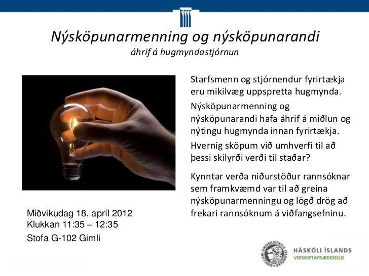Nýsköpunarmenning og nýsköpunarandi                        áhrif á hugmyndastjórnun                                     St...