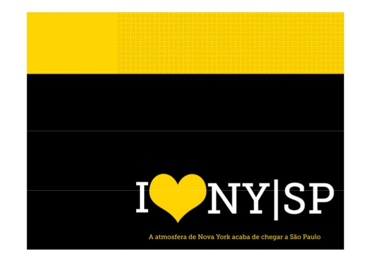 Conceito           Não é por acaso que nosso endereço é Rua Nova York com Rua Guararapes. O local           reúne o melhor...