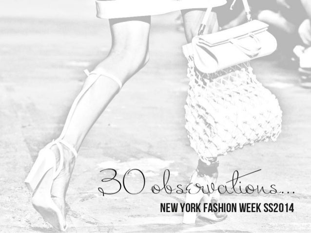 NYSS14 The New York Fashion Week SS14 came to a close with RL SS collection this morning. Here's a list of 30 key observat...