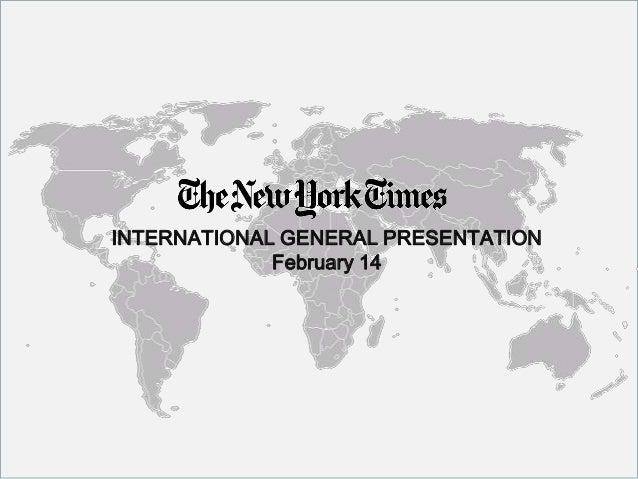INTERNATIONAL GENERAL PRESENTATION February 14