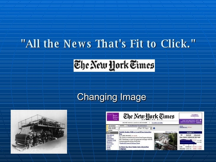 """All the News That's Fit to Click.""   Changing Image"