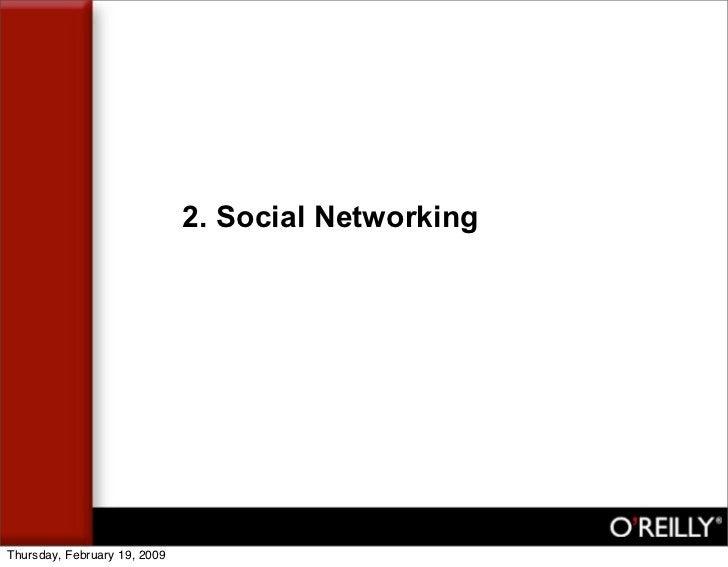 2. Social Networking     Thursday, February 19, 2009