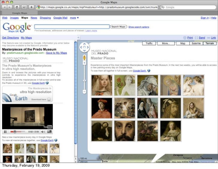 But look - people can also PUT data                      on google. Museum layer on Google     Thursday, February 19, 2009