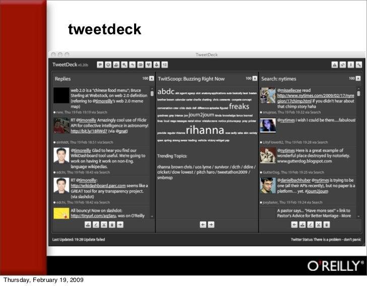tweetdeck     Thursday, February 19, 2009