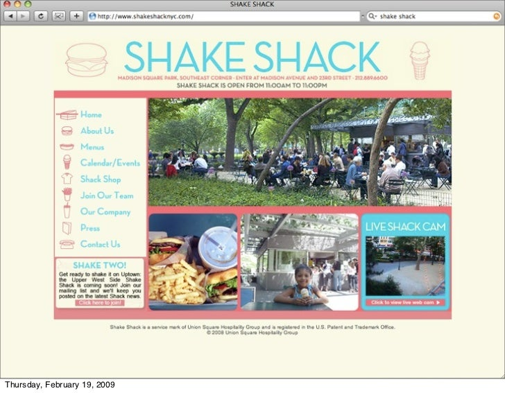 The shakeshack and how users are                      instrumenting it with twitter        55 Thursday, February 19, 2009