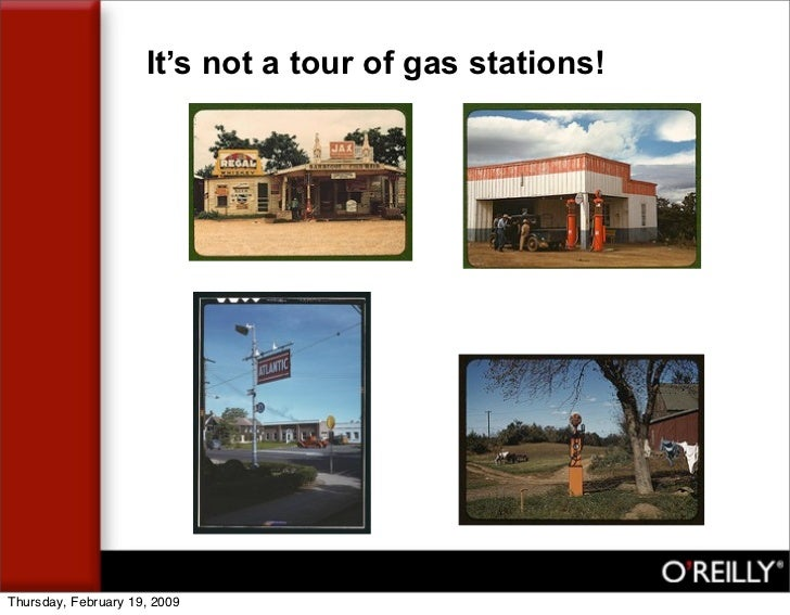 It's not a tour of gas stations!     Thursday, February 19, 2009