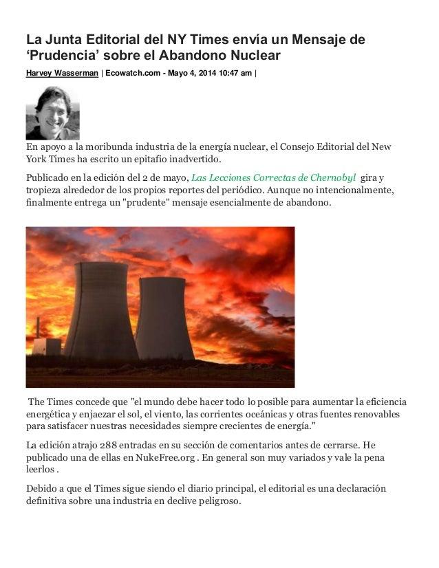 La Junta Editorial del NY Times envía un Mensaje de 'Prudencia' sobre el Abandono Nuclear Harvey Wasserman | Ecowatch.com ...