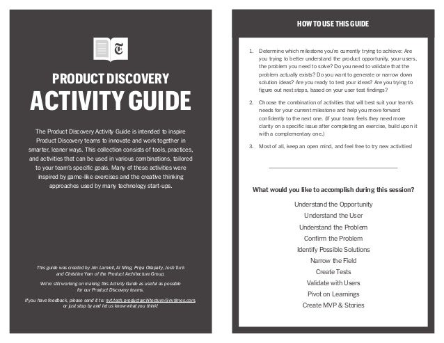 PRODUCTDISCOVERY ACTIVITYGUIDE HOWTOUSETHISGUIDE 1.	 Determine which milestone you're currently trying to achieve: Are you...