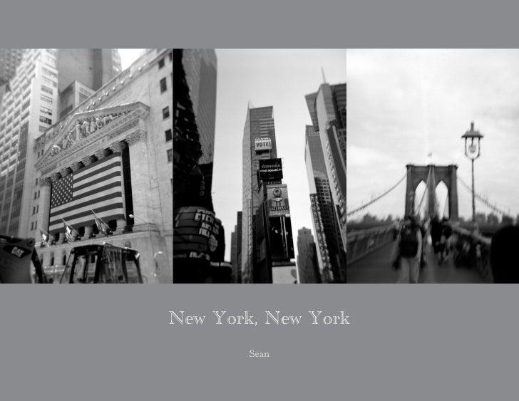 New York, New York        Sean