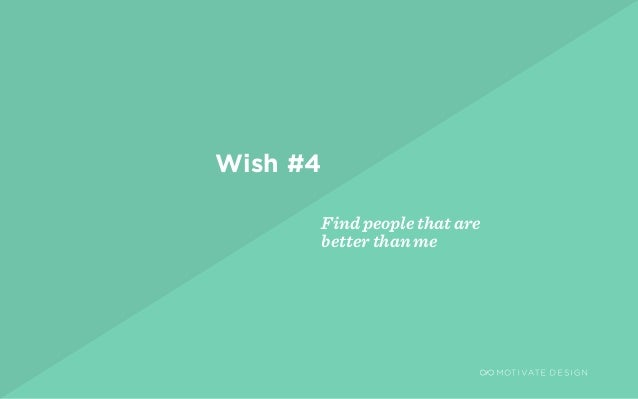 / Page 9 Find people that are better than me Wish #4