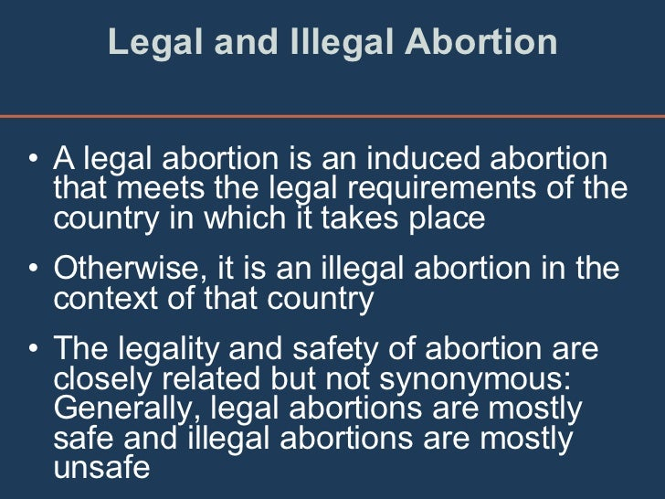 a discussion on the legality of abortion Analyze them in the context of both legality and morality legality vs morality: abortion and the supreme court discussion question help.