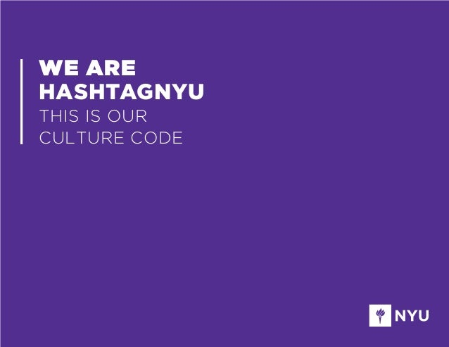 WE ARE HASHTAGNYU THIS IS OUR CULTURE CODE