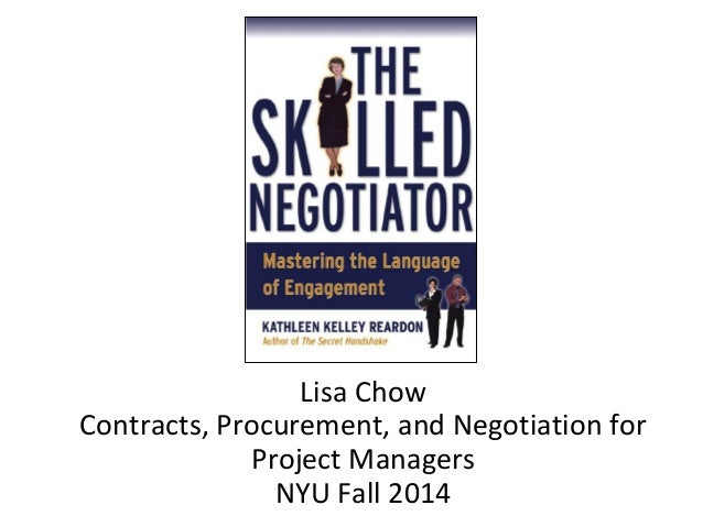 Lisa Chow  Contracts, Procurement, and Negotiation for  Project Managers  NYU Fall 2014
