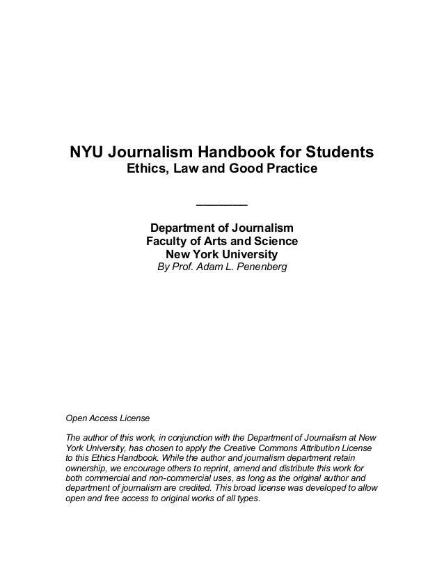 NYU Journalism Handbook for StudentsEthics, Law and Good Practice_______Department of JournalismFaculty of Arts and Scienc...