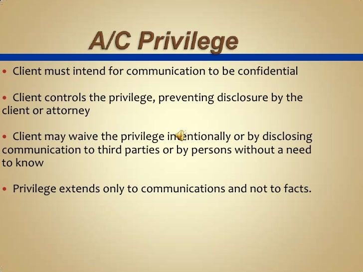 Attorney Client Privilege Requirements