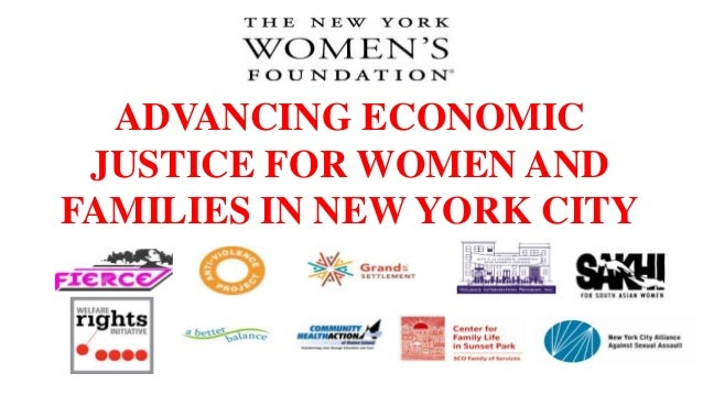 ADVANCING ECONOMIC JUSTICE FOR WOMEN AND FAMILIES IN NEW YORK CITY
