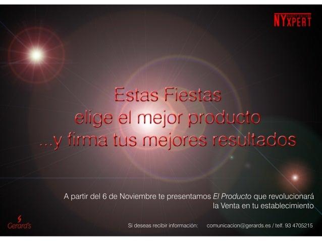A partir del 6 de Noviembre te presentamos El Producto que revolucionará                                           la Vent...